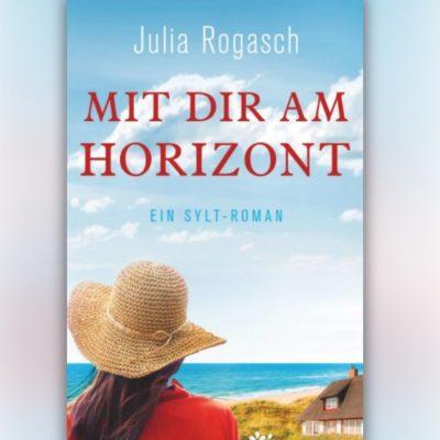"""Mein Sylt-Roman """"Mit dir am Horizont"""" kann bestellt werden"""