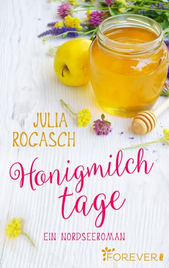 Honigmilchtage