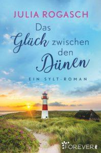 Das Glück zwischen den Dünen. Ein Sylt-Roman.